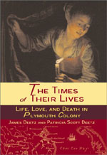 The Times of Their Lives: Life, Love and Death in Plymouth Colony (2000)